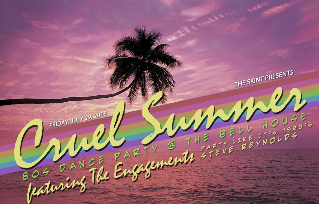 Cruel Summer 80s Dance Party with The Engagements